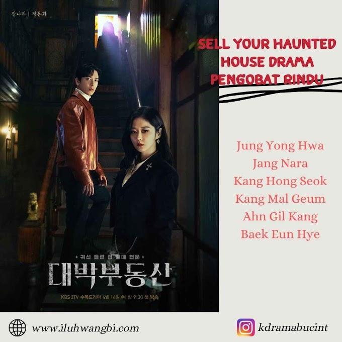 Jung Yong Hwa-Jang Nara Sell Your Haunted House Drama Pengobat Rindu
