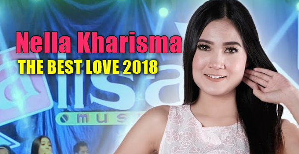 download full album nella kharisma 2018, lagu nella kharisma terbaru 2018, download lagu nella kharisma terbaru 2018, download lagu nella kharisma full album 2018, download lagu nella kharisma mp3,download lagu nella kharisma terbaru 2018, download lagu nella kharisma full album 2018, nella kharisma full album mp3, nella kharisma koplo campursari mp3,Kumpulan Lagu Nella Kharisma Mp3 Album The Best Love (Dangdut Koplo Terbaru 2018),Nella Kharisma, Dangdut Koplo, 2018,