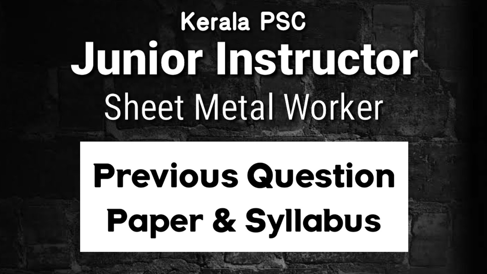 Kerala Psc Junior Instructor Sheet Metal Worker Previous Question Paper Psc Library
