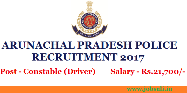 constable driver vacancy, 10th pass job police, irbn recruitment arunachal pradesh 2017