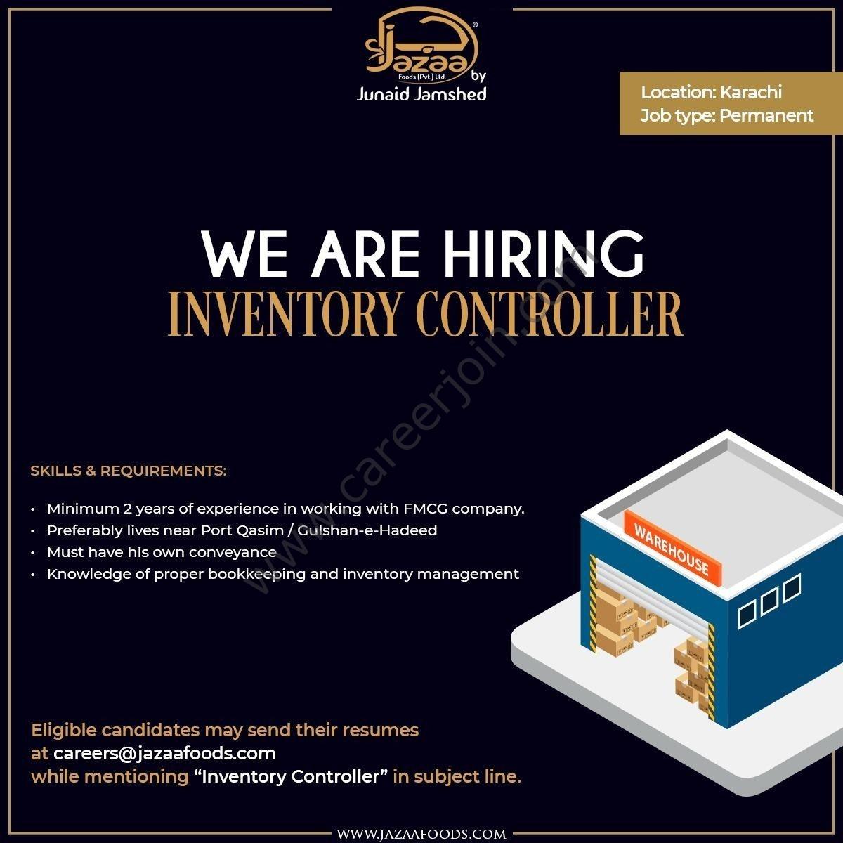 Jazaa Foods Pvt Ltd Jobs 2021 Inventory Controller - Jazaa Foods Careers - Apply via careers@jazaafoods.com