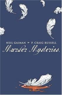 Neil Gaiman & P. Craig Russell - Murder Mysteries