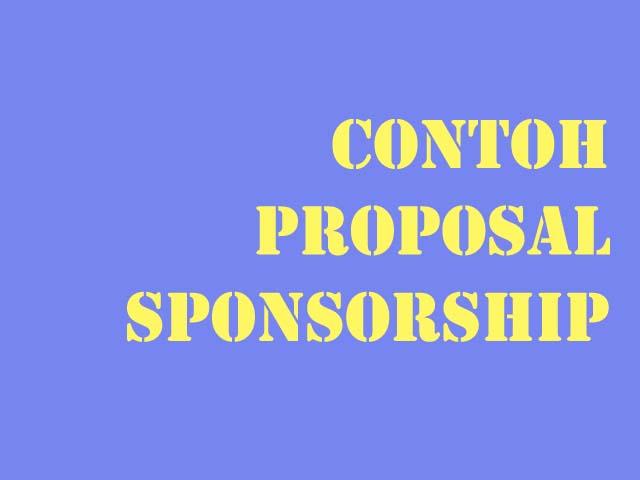 Contoh Dan Format Proposal Sponsorship Untuk Mencari Dan Memohon