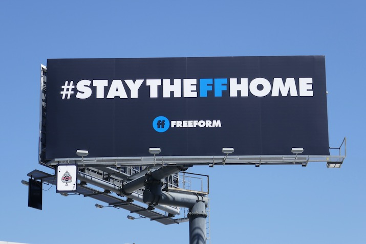 Stay The FF Home Freeform billboard