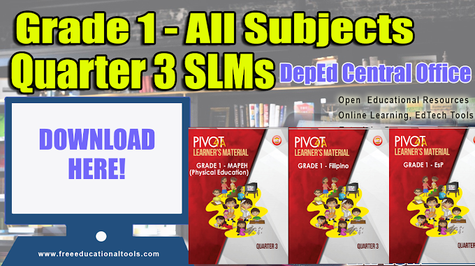 All Subjects Grade 1 Quarter 3 Modules from DepEd Central Office SLM