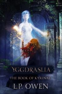 Yggdraslia - The Book of Kyrinae (L.P. Owen)