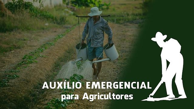 AUXÍLIO EMERGENCIAL para Agricultores