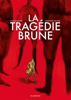 http://bdzoom.com/129705/bd-de-la-semaine/%C2%AB-la-tragedie-brune-%C2%BB-par-christophe-gaultier-et-thomas-cadene/