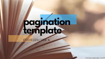 Codeigniter 4 : Bootstrap 4 template Pagination