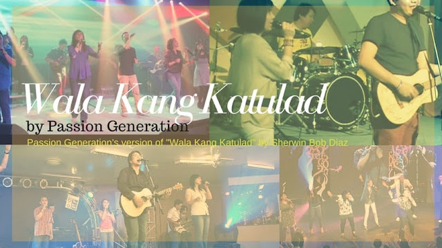 wala kang katulad passion generation chords and lyrics