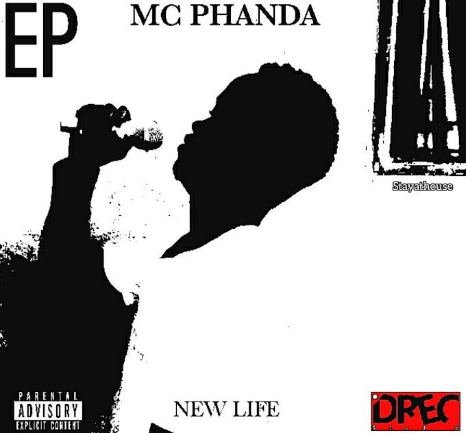 Mc Phanda - New Life EP [DOWNLOAD ZIP]
