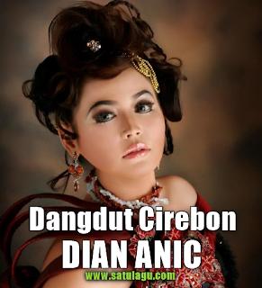 Koleksi Lagu Dian Anic Mp3 Album Dangdut Cirebon Terbaru Full Rar