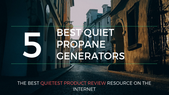 quiet propane generator reviews