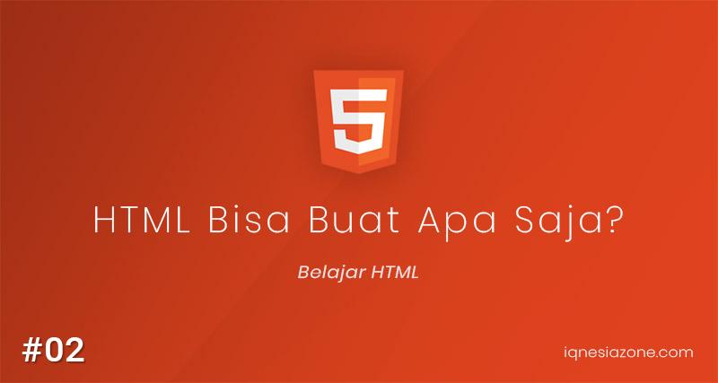 Yang bisa dibuat dengan HTML