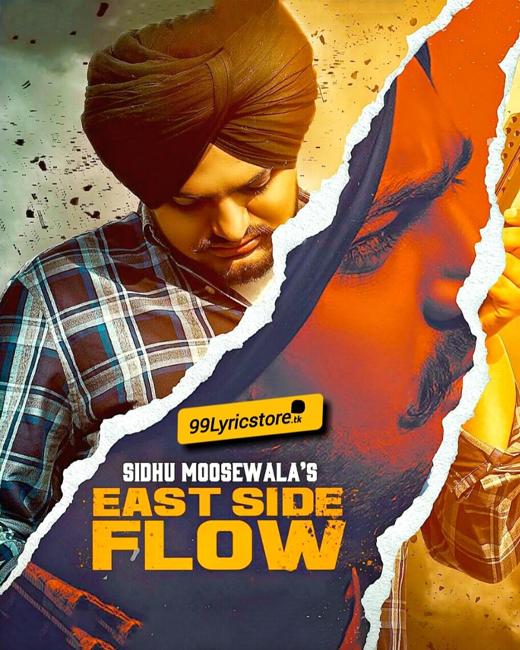 East side flow punjabi song lyrics sung by Sidhu Moose Wala