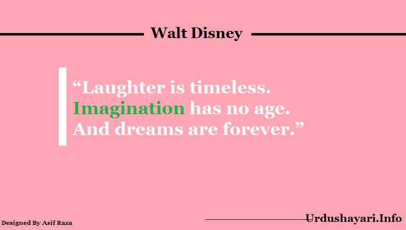 sweet life quotes,  Imagination, dream , Laugh