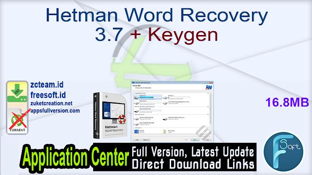 Hetman Word Recovery 3.7 + Keygen_ ZcTeam.id