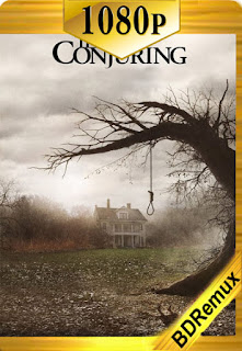 El conjuro (The Conjuring) (2013) [1080p BD REMUX] [Latino-Inglés] [LaPipiotaHD]