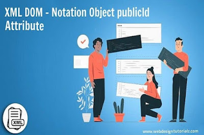 XML DOM - Notation Object publicId Attribute