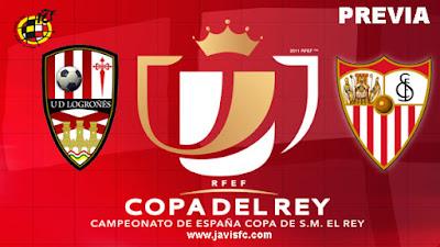 Previa UD Logroñés Vs Sevilla FC