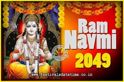 2049 Ram Navami Pooja Date & Time, 2049 Ram Navami Calendar