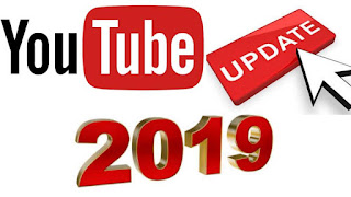 Youtube New Update 2019 in hindi, Youtube Updated 2019, Youtube News 2019