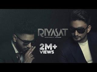 Checkout New song Riyasat lyrics penned and sung by Navaan Sandhu & Sabi Bhinder