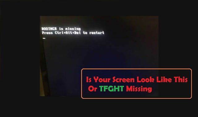 [Solved] how to solve tfght bootmgr file missing problem at booting time in computer
