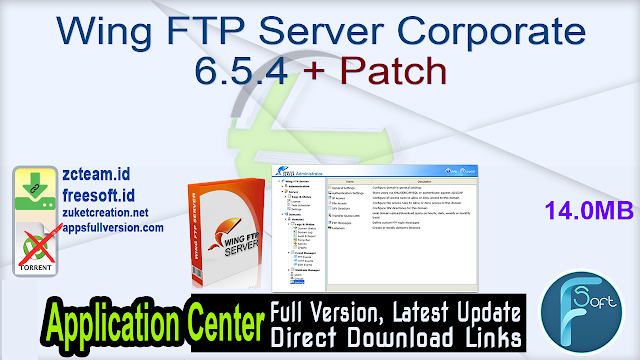 Wing FTP Server Corporate 6.5.4 + Patch_ ZcTeam.id