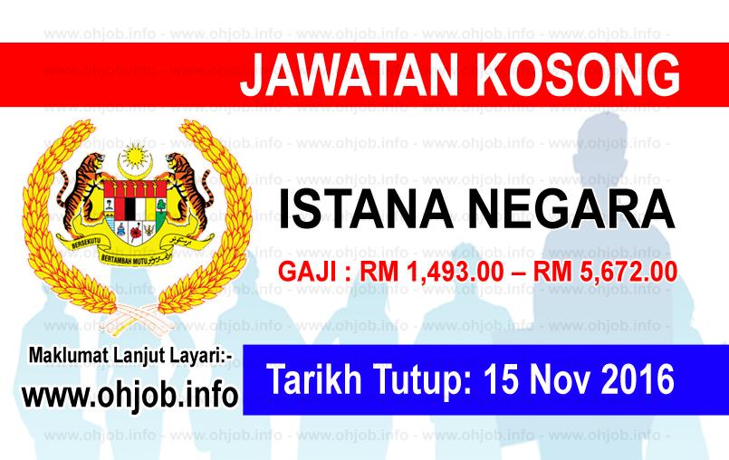 Jawatan Kerja Kosong Istana Negara logo www.ohjob.info november 2016