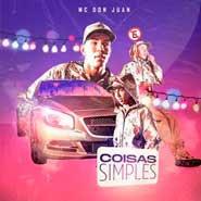 Coisas Simples – MC Don Juan
