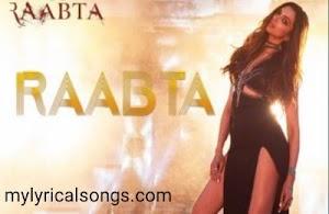 Raabta Song Lyrics from Raabta