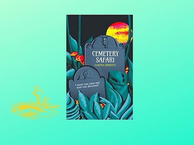 Cemetery Safari: un viaggio nei cimiteri del mondo