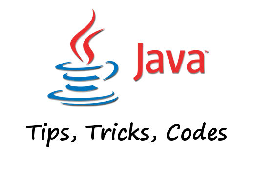 Java Tips, Tricks, Code Snippets