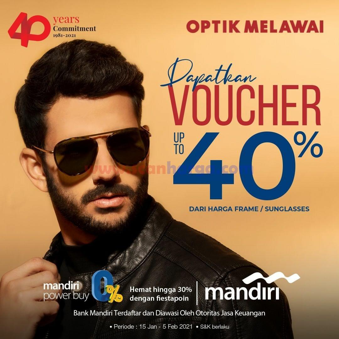 Optik Melawai Promo Voucher up to 40%! Setiap pembelian Frame atau Sunglasses