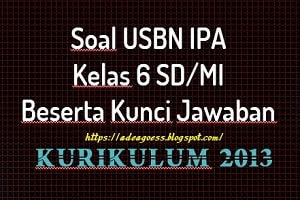 Download Soal Prediksi US/USBN IPA SD/MI Tahun 2020
