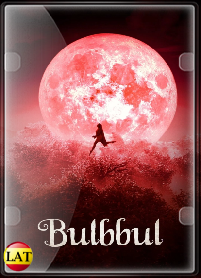 Bulbbul (2020) DVDRIP LATINO