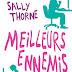 """Meilleurs ennemis : Découvrez la nouvelle comédie romantique de Sally Thorne """"À moi... ou presque !"""""""