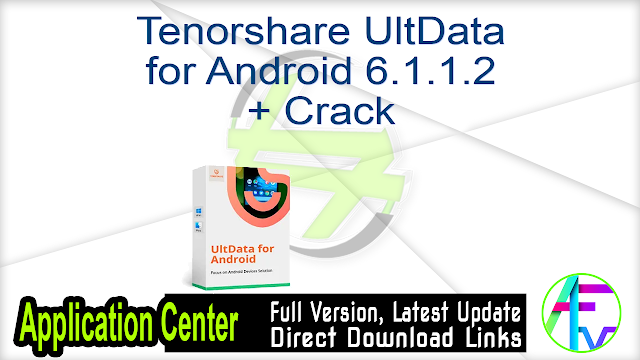 Tenorshare UltData for Android 6.1.1.2 + Crack