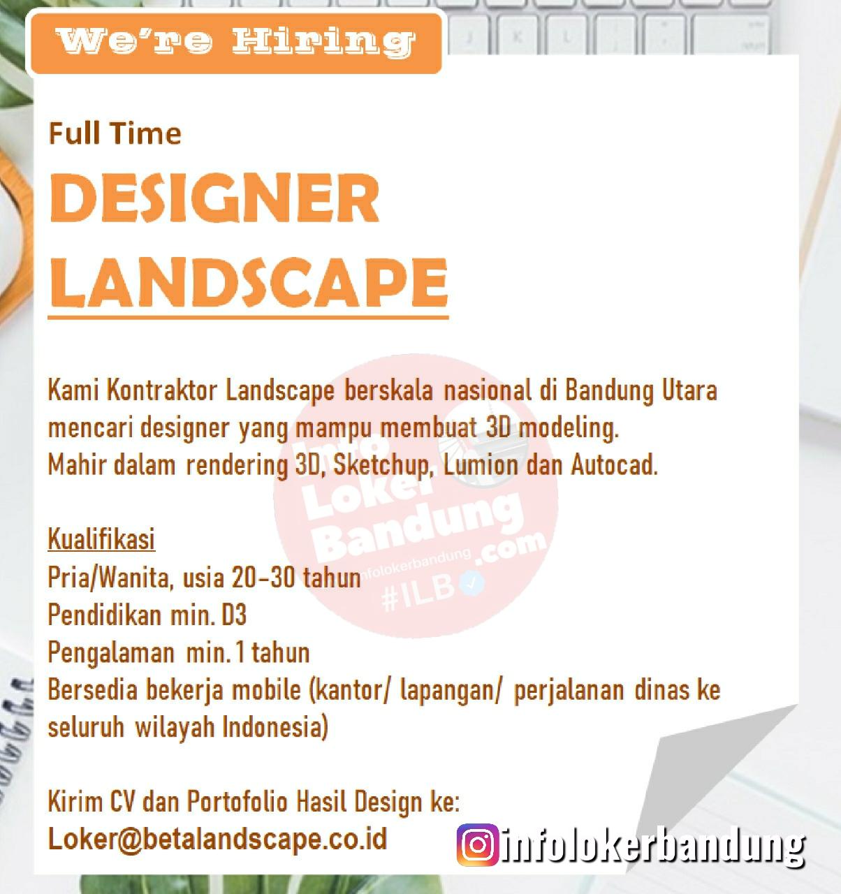 Lowongan Kerja Designer Landscape Beta Landscapce Bandung Juli 2020