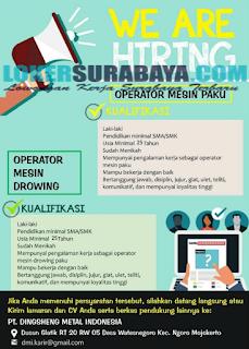 Loker Surabaya Terbaru di PT. Dingsheng Metal Indonesia Juni 2019