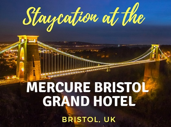 Staycation At The Mercure Bristol Grand Hotel Bristol Uk