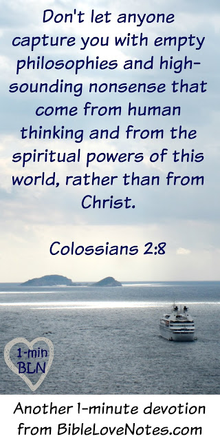 Colossians 2:8, rejecting false philosophies, Biblical thinking