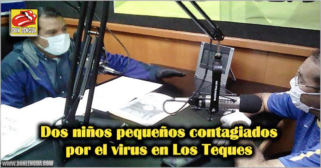 Dos niños pequeños contagiados por el virus en Los Teques