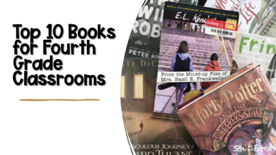 """Pin Image titled 'Top 10 Books for Fourth Grade Classrooms"""" the image features a pile of 10 read aloud books on a fourth grade level"""