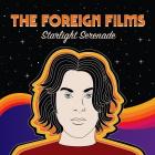 The Foreign Films: Starlight Serenade