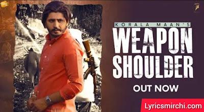 WEAPON SHOULDER वेपन शोल्डर Lyrics | Korala Maan | Latest Punjabi Song 2020