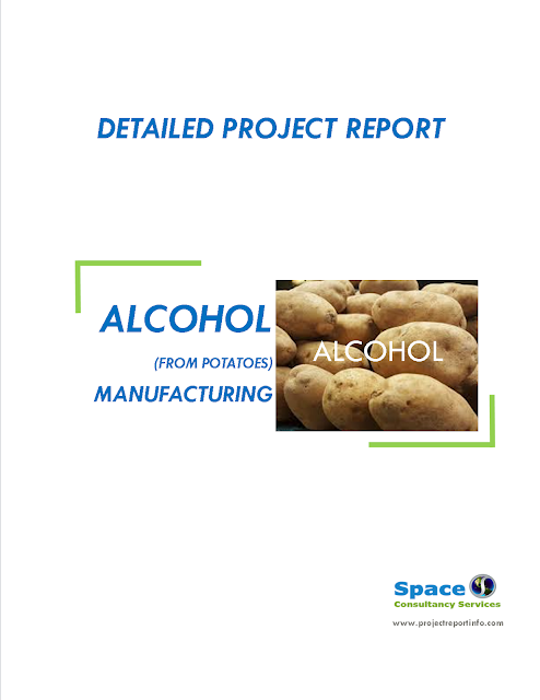 Project Report on Alcohol (from Potatoes) Manufacturing