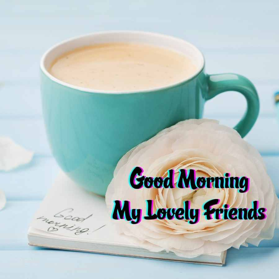 special good morning friend