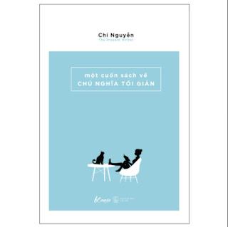 Một Cuốn Sách Về Chủ Nghĩa Tối Giản (Tái Bản 2019) ebook PDF EPUB AWZ3 PRC MOBI